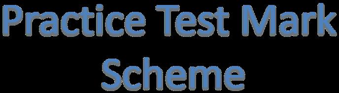 practice-test-mark-scheme-3